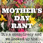 The Mother's Day Rant