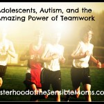 Adolescents, Autism, and the Amazing Power of Teamwork