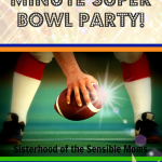 Easy Last Minute Super Bowl Party!