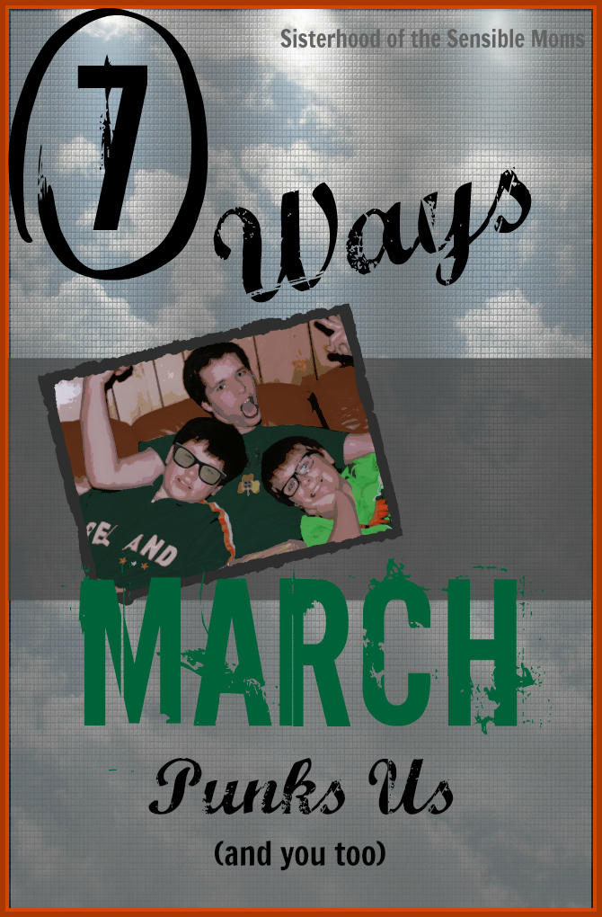 7 Ways March Punks Us