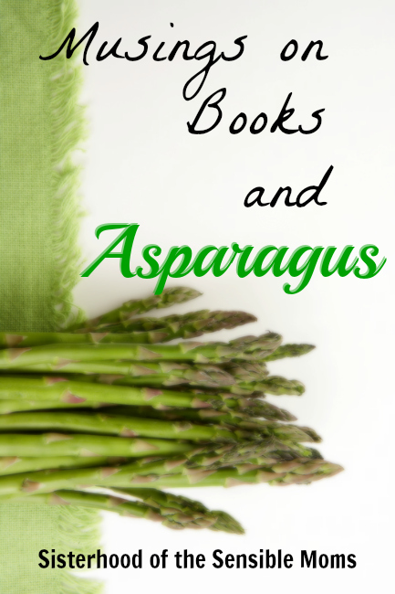 Musings on Books and Asparagus