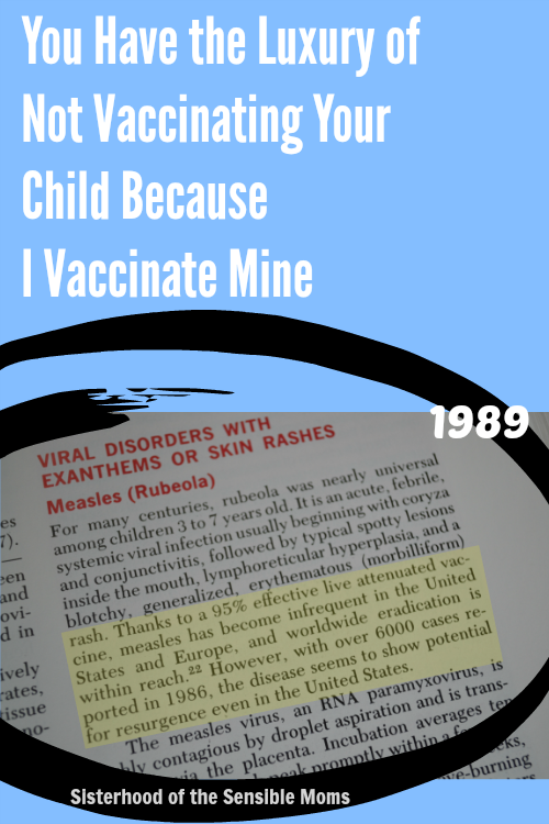 You Have the Luxury of Not Vaccinating Your Child Because I Vaccinate Mine