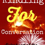 Kindling for Conversation