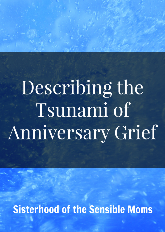 Describing the Tsunami of Anniversary Grief