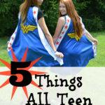 5 Things All Teen Girls Need