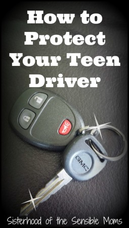 How To Protect Your Teen Driver - #JustDrive - Sisterhood of the Sensible Moms