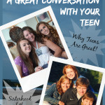Picture a Great Conversation With Your Teen