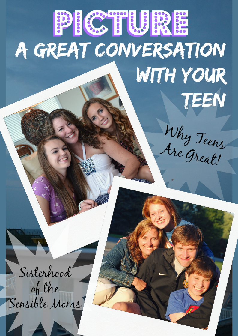"This is your chance to write a love letter to your teen that won't be met with a scowl. ""Picture a Great Conversation With Your Teen"" - Sisterhood of the Sensible Moms #ToMyTeen"