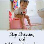 Potty Training: Stop Stressing and Get Some Perspective