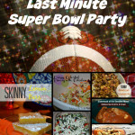 The Super Fast Super Skinny Last Minute Super Bowl Party