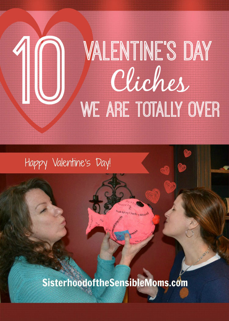 10 Valentine's Day Cliches We Are Totally Over (But laughter is not one of them.) --Sisterhood of the Sensible Moms