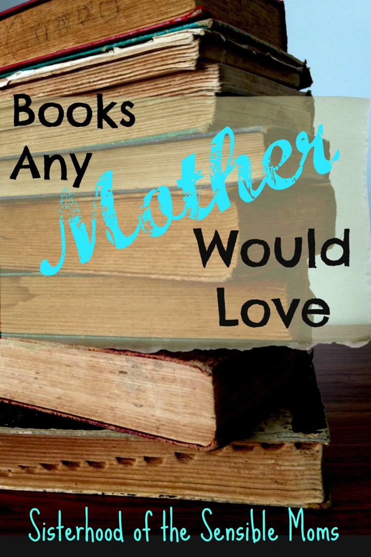 Great booklist for all moms whether they miss their NPR, love their historical fiction, or just want a smarter beach read---Sisterhood of the Sensible Moms
