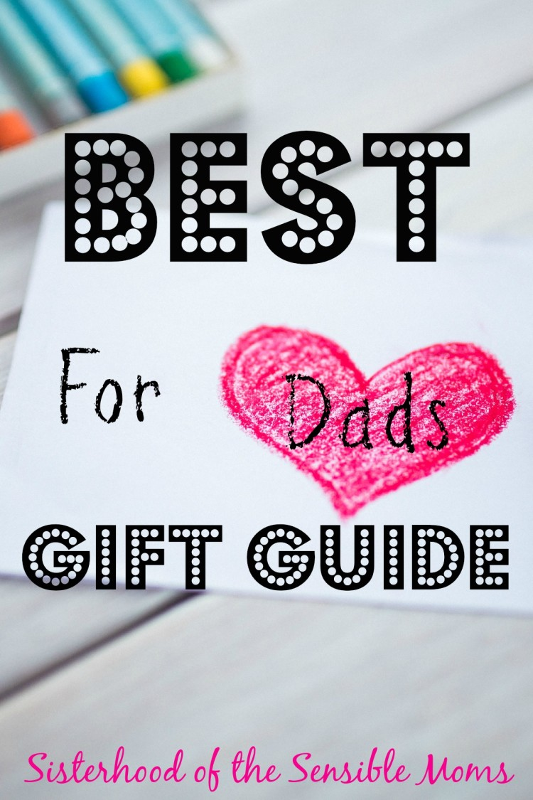 Father's Day Gift Guide for dads---Sisterhood of the Sensible Moms