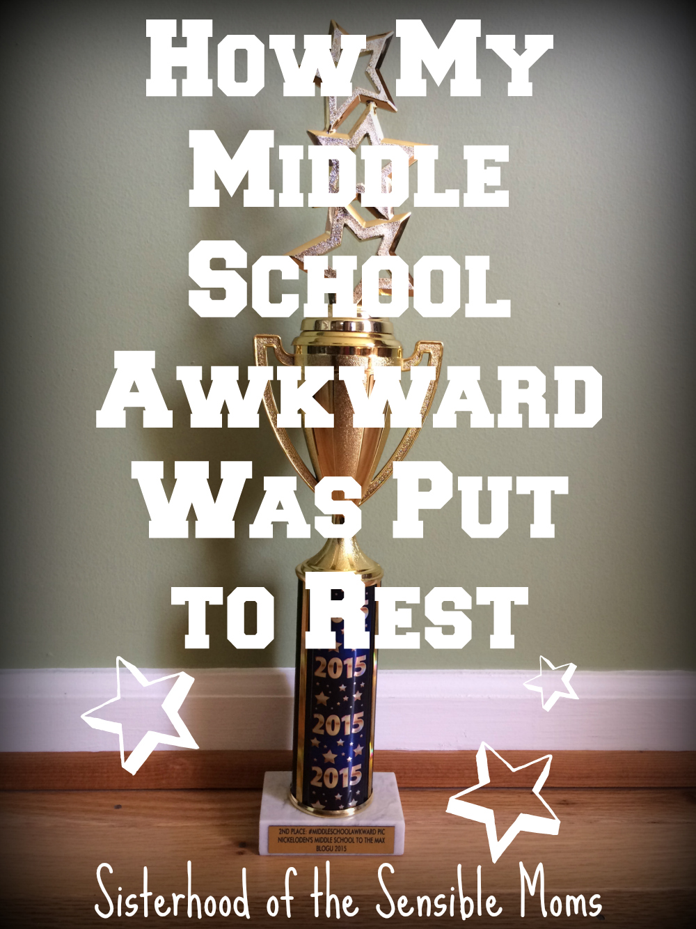 """How My Middle School Awkward Was Put To Rest"" 