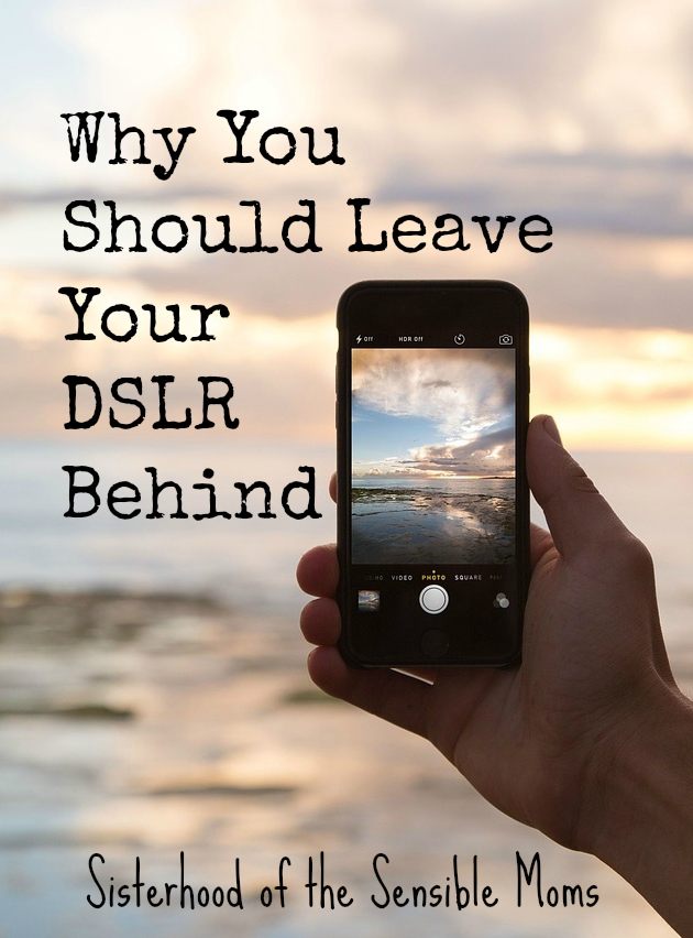 Why You Should Leave Your DSLR Behind -- When does photography go from capturing memories to interfering with the making of memories? |Parenting | Sisterhood of the Sensible Moms