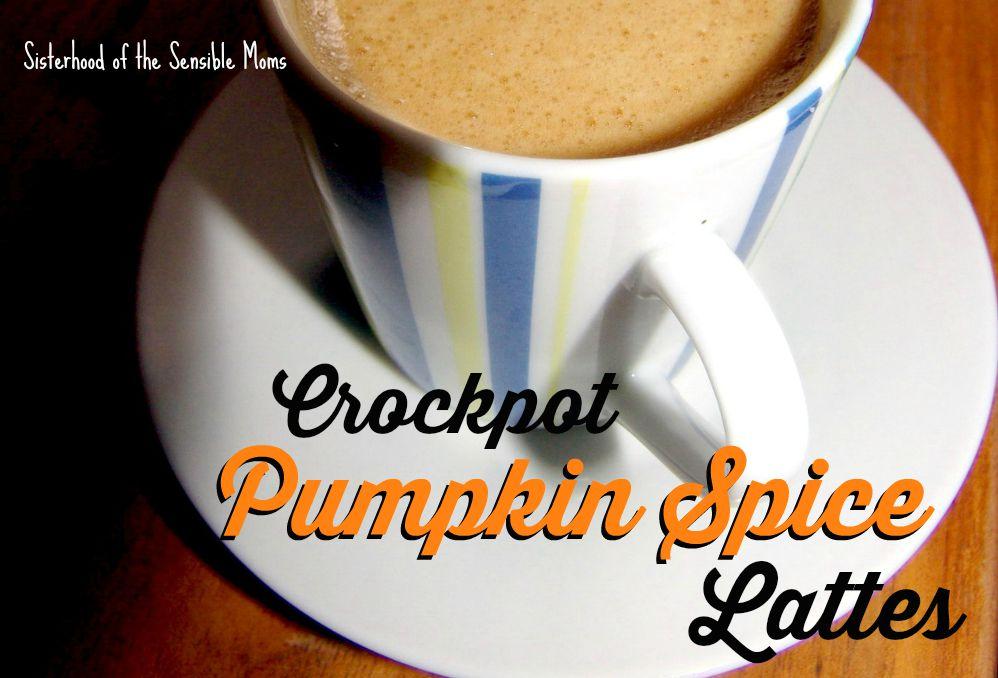 Crockpot Pumpkin Spice Lattes