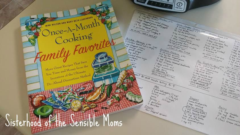 Once a Month Cooking Eight Recipe Meal Plan with Shopping List. Life Hacks for Managing Your Busy Family. | Sisterhood of the Sensible Moms