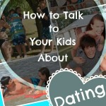How to Talk to Your Kids About Dating
