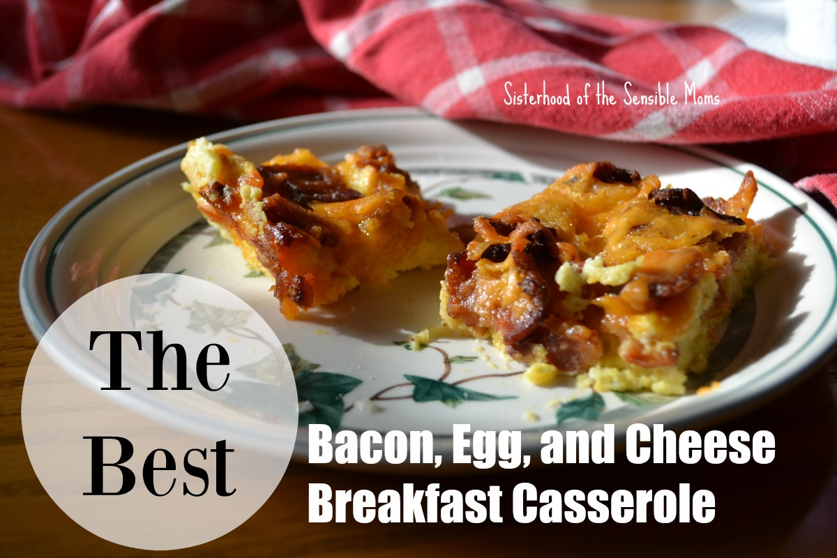 The Best Bacon, Egg, and Cheese Breakfast Casserole