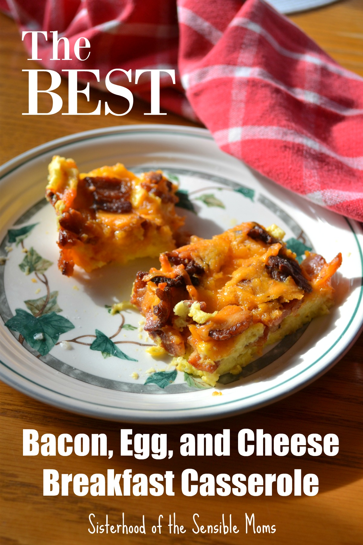Looking for inexpensive, easy, but heartfelt Valentine's Day's ideas? This best bacon, egg, and cheese casserole is perfect | Sisterhood of the Sensible Moms