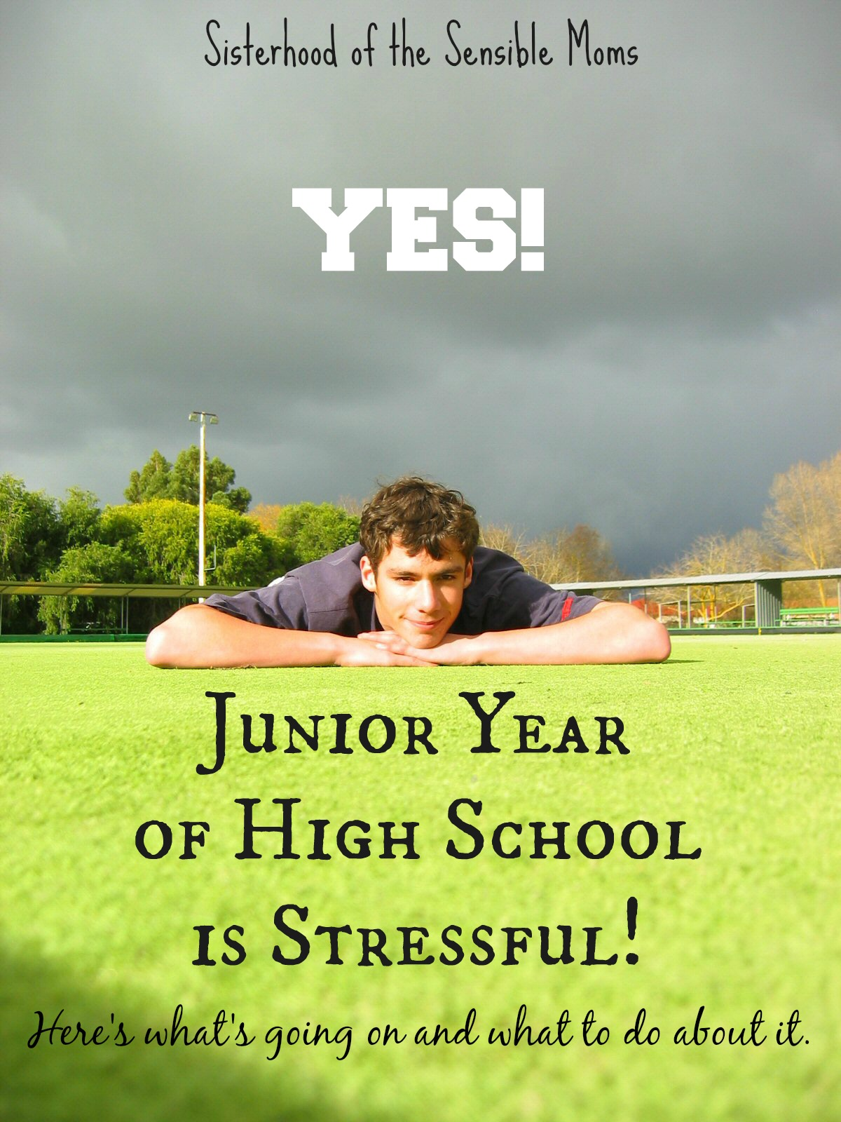 Yes! Junior year of high school is stressful, maybe the most stressful of them all. Here's what's going on and what to do about it. | Teens | Parenting Advice | Sisterhood of the Sensible Moms