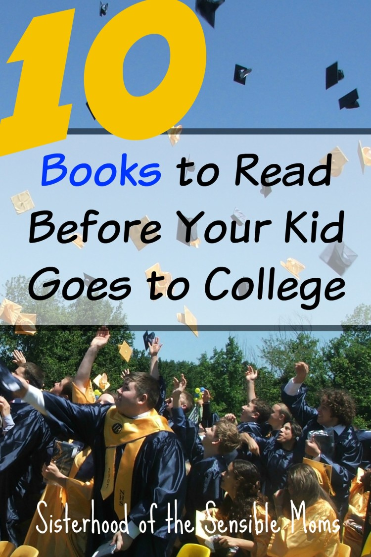 Got application anxiety? College admission angst? 10 books to read before your kids goes to college | Sisterhood of the Sensible Moms