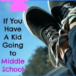 4 Things To Do if You Have a Kid Going to Middle School