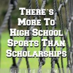 There's More to High School Sports Than Scholarships