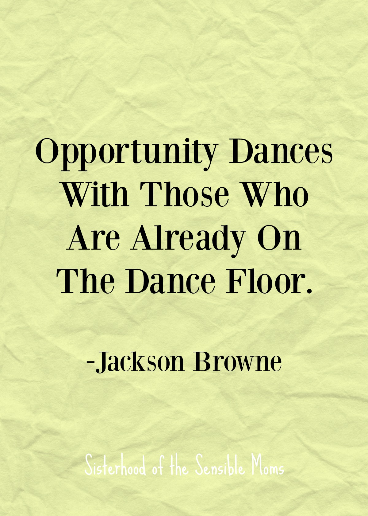 """Opportunity Dances With Those Who Are Already On The Dance Floor."" Nothing centers a speech, or even a graduation card sentiment, like a good quote, but enough with the ""reach for the stars"" and the ""follow your dreams."" Check out these inspirational quotes for graduates that aren't cheesy. 