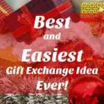 Best and Easiest Gift Exchange Idea Ever!