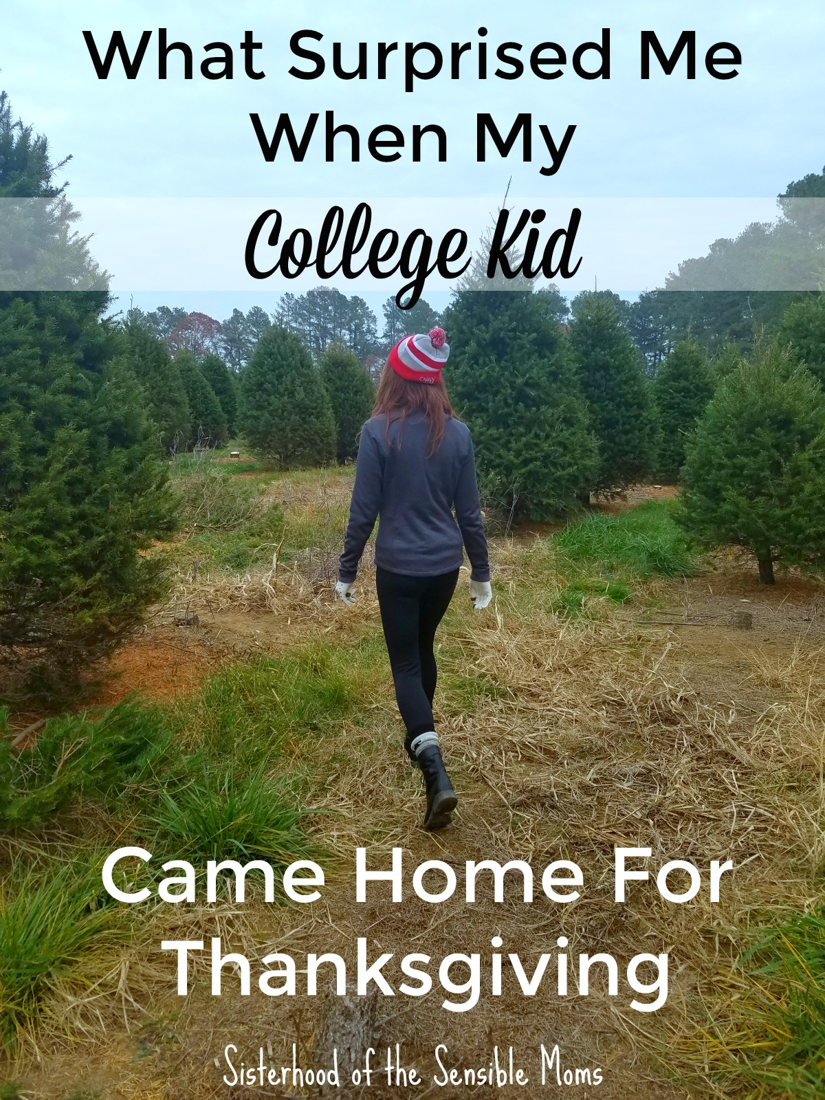 What Surprised Me When My College Kid Came Home for Thanksgiving | I was not prepared for how I felt when my college kid came home for Thanksgiving. Her visit illuminated with LED intensity all that had been missing. | Parenting | Sisterhood of the Sensible Moms