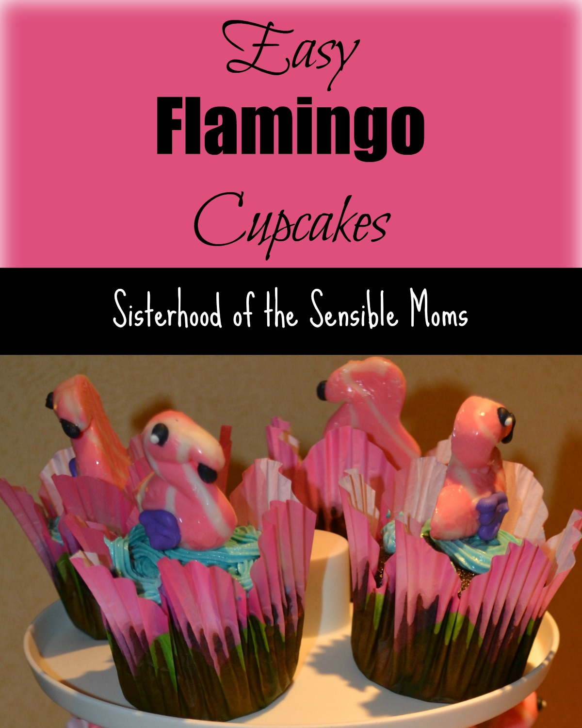 Easy Flamingo Cupcakes! A flamingo party theme works for birthdays, showers, pool parties, and barbecues! Easy, DIY, and fun! Easy Cake decorating tips! Look like a pro! | Sisterhood of the Sensible Moms!