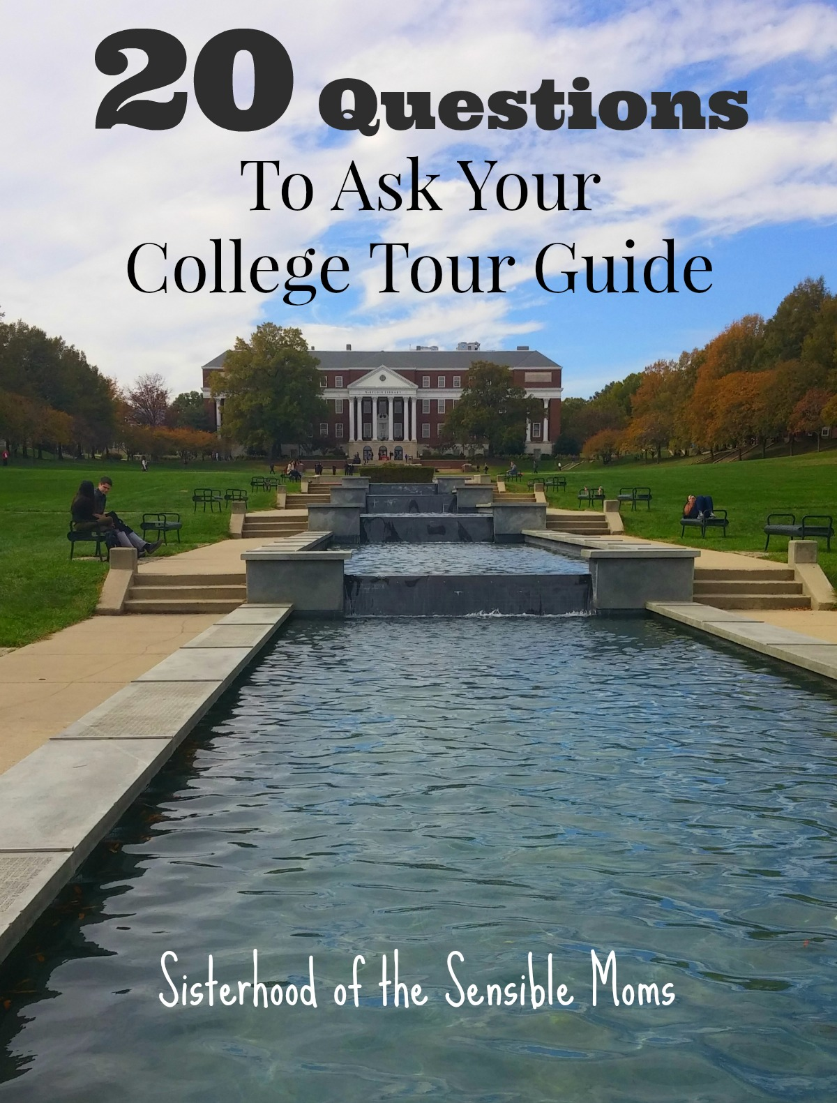 Get the most out of your next college tour with these 20 questions to ask your college tour guide. Great advice! | Parenting | Sisterhood of the Sensible Moms
