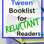 Tween Booklist for the Reluctant Reader