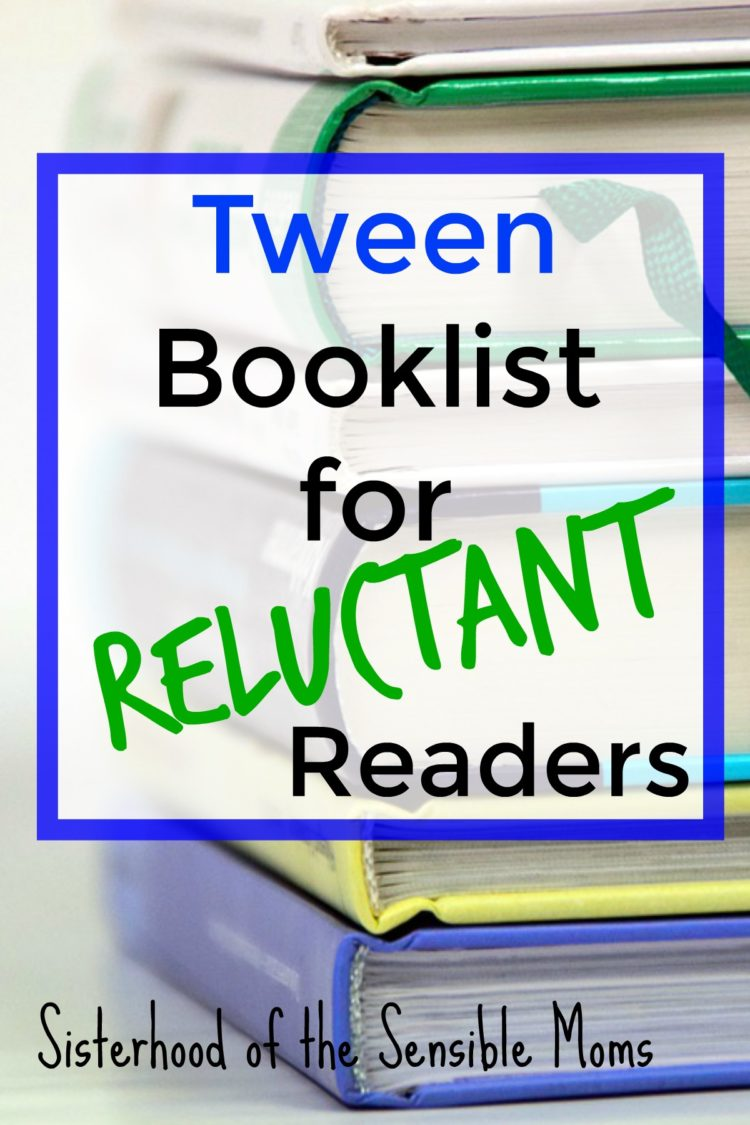 Got a reluctant reader? Great reads for the elementary and middle school crowd. Check out this great tween booklist full of books that are unputdownable! | Sisterhood of the Sensible Moms
