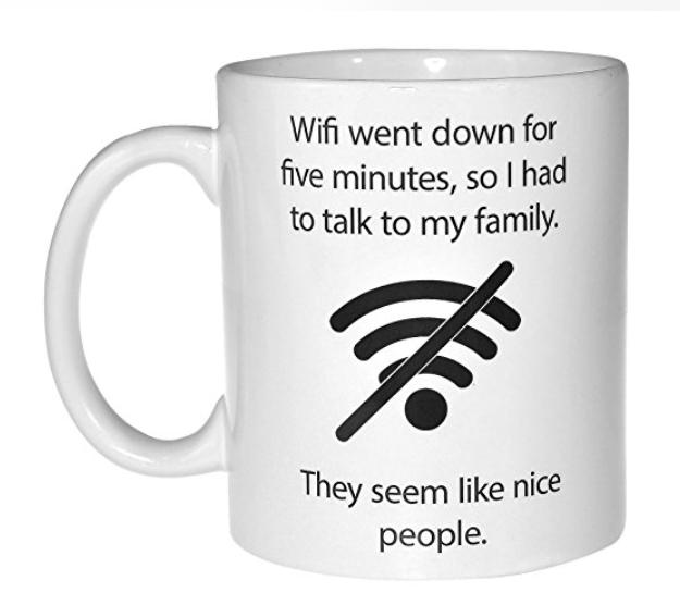 Funny WiFi Mug | Sisterhood of the Sensible Moms Teen Girl Gift Guide